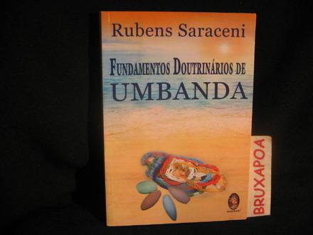 As sete linhas de umbanda rubens saraceni